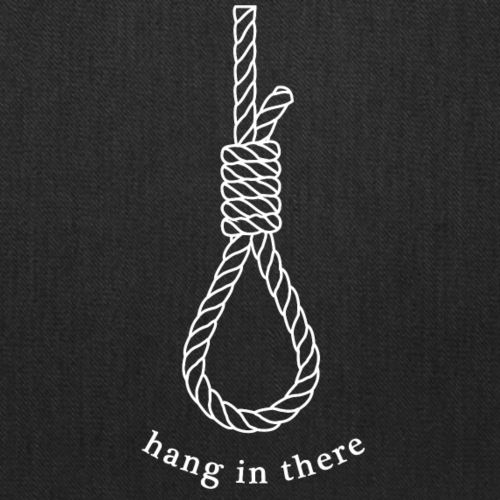 hang in there - Tote Bag