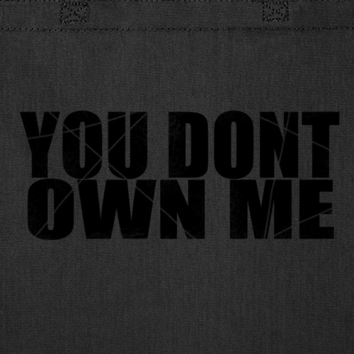 You don't own me black - Tote Bag
