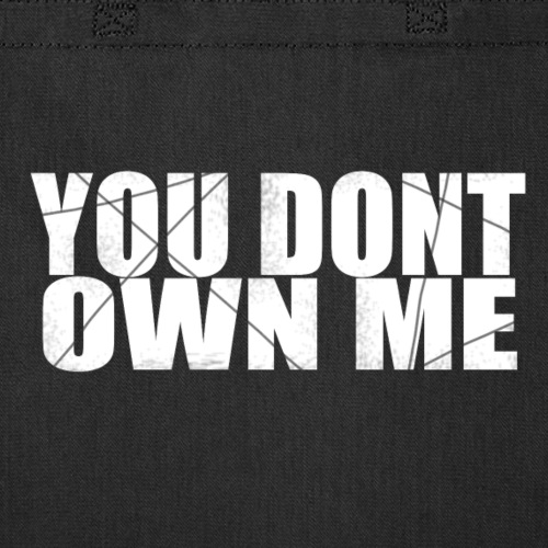 You don't own me white - Tote Bag