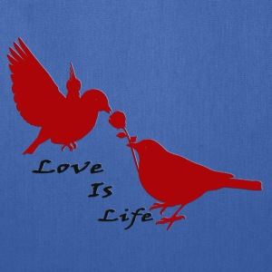 Love_Is_Life - Tote Bag