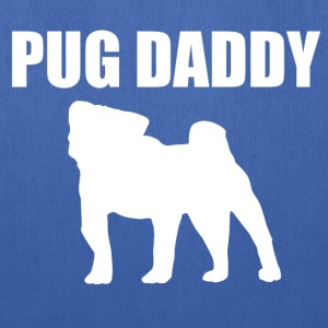 Pug Daddy designs - Tote Bag