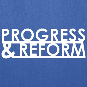 Progress and Reform - Tote Bag