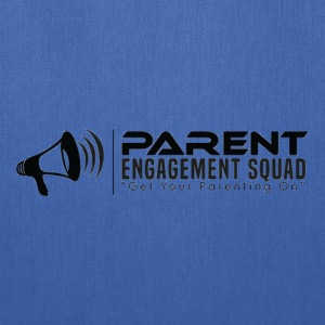 Parent Engagement Squad - Tote Bag