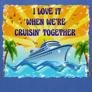 I Love It When We're Cruisin Together - Tote Bag