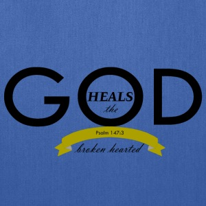 God Heals the Broken Hearted - Tote Bag