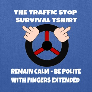 The Traffic Stop Survival Rules - Tote Bag