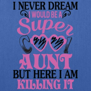 I Would Be A Cool Aunt T Shirt - Tote Bag