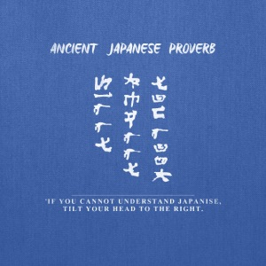 Japanese proverb - Tote Bag