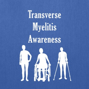 Transverse Myelitis Awareness - Tote Bag