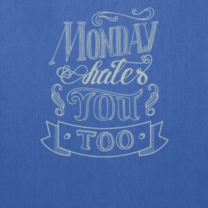 Monday shales you too - Tote Bag