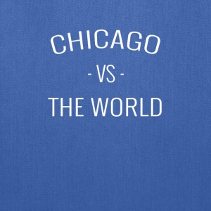 Chicago VS The World - Tote Bag