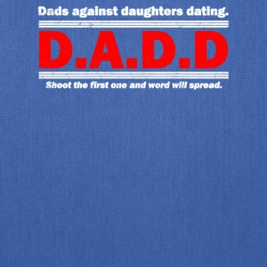 Dads Against Daughters Dating - Tote Bag