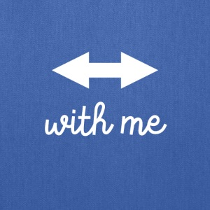 With Me - Tote Bag