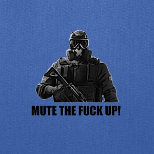 mute the fuck up - Tote Bag