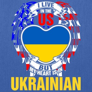 I Live In The Us But My Heart Is In Ukrainian - Tote Bag