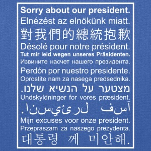 Sorry About Our President - Tote Bag
