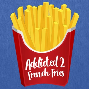 Addicted to French Fries - Tote Bag