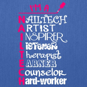 I'm A Nailtech T Shirt - Tote Bag