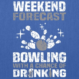 Bowling With A Chance Of Drinking T Shirt - Tote Bag