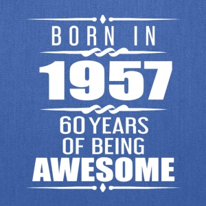Born in 1957 60 Years of Being Awesome - Tote Bag