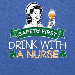 07 SAFETY FIRST DRINK WITH A NURSE - Tote Bag
