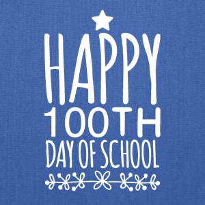 Happy 100th day of school - Tote Bag