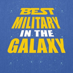Best Military In The Galaxy - Tote Bag