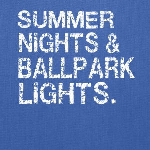 Summer nights and ballpark lights - Tote Bag