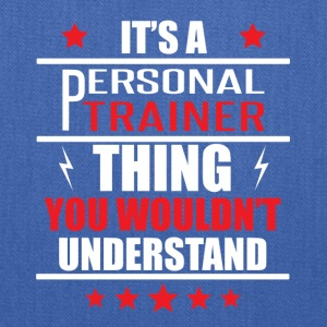 It's A Personal Trainer Thing - Tote Bag