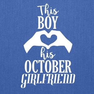 This Boy loves his October Girlfriend - Tote Bag