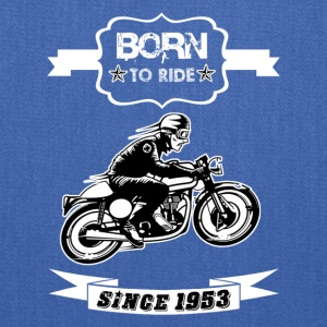 BORN TO RIDE SINCE 1953 - Tote Bag