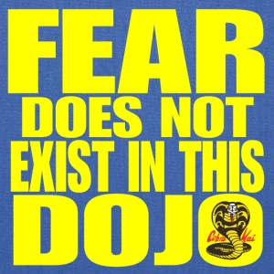 Fear Does Not Exist in this Dojo - Tote Bag