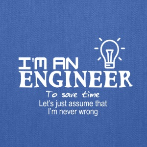 I am an Engineer - Tote Bag