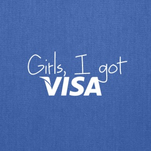 Girls I got VISA - Tote Bag
