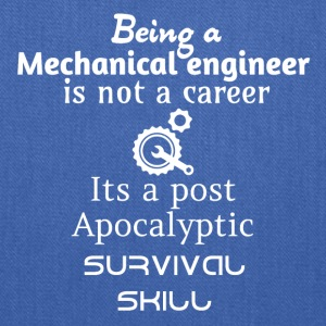 Being a mechanical engineer is not a career - Tote Bag