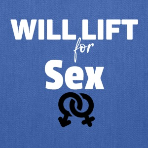 Will lift for SEX - Tote Bag