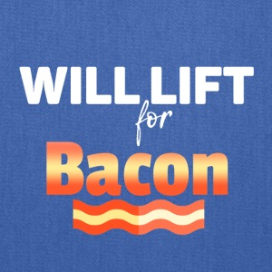 Will lift for Bacon - Tote Bag