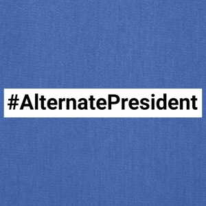 #Alternate President - Tote Bag