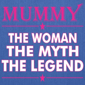 Mummy The Woman The Myth The Legend - Tote Bag