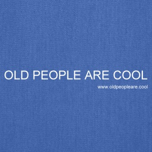 Old People Are Cool - Tote Bag