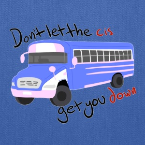 Don't Let The Cis Get You Down (Bus) - Tote Bag