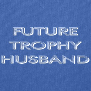 Future trophy husband - Tote Bag
