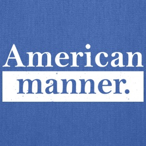 American manner - Tote Bag