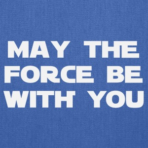May the force be with you (2186) - Tote Bag