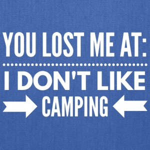 I don't like Camping - Tote Bag