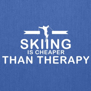 Skiing is cheaper than therapy - Tote Bag