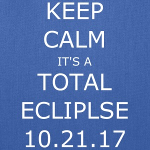 Keep Calm. It's an Eclipse - Tote Bag