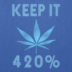 Keep it 420 procent - Tote Bag