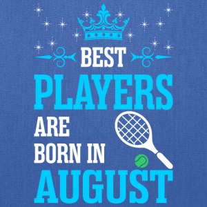 Best Players Are Born In August - Tote Bag