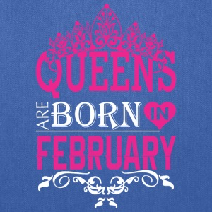 Queens Are Born In February - Tote Bag